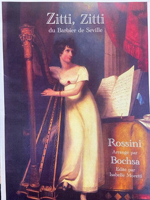Rossini: Zitti, Zitti arr. Bochsa
