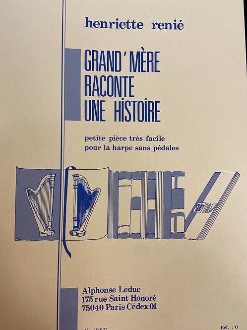 Renie: Grand'mere Raconte Une Histoire