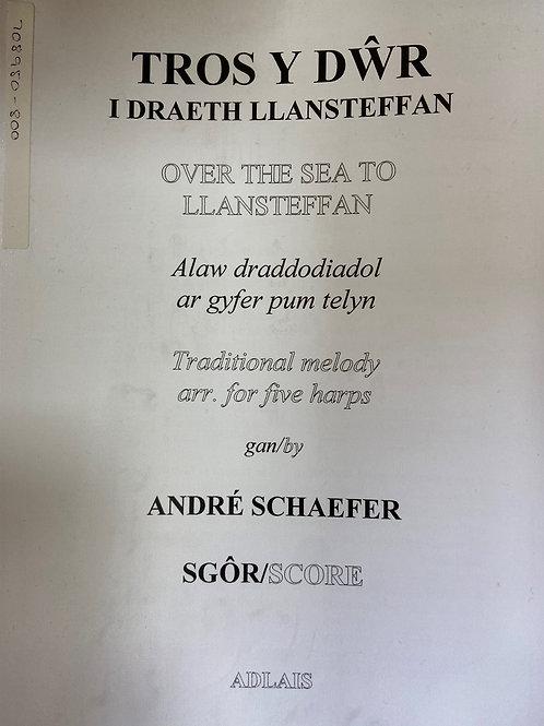 Schaefer: Tros Y Dwr I Draeth Llansteffan