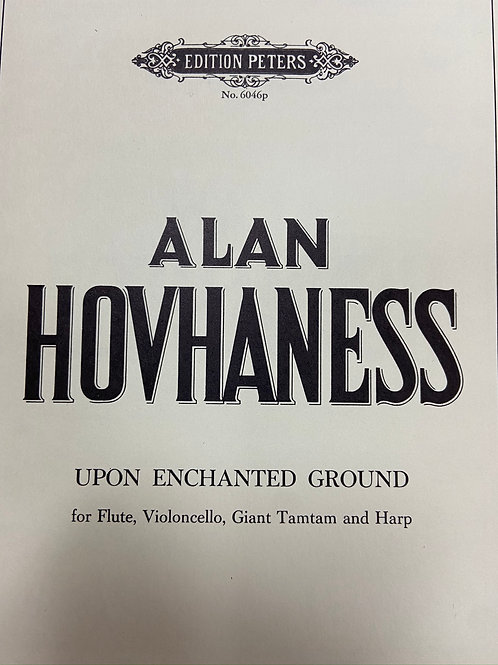 Hovhaness: Upon Enchanted Ground fl, vcl, giant tamtam and harp