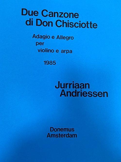 Andriessen: Due Cazone Di Don Chisciotte