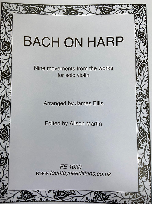 Bach on Harp: arr. Ellis and ed. Martin