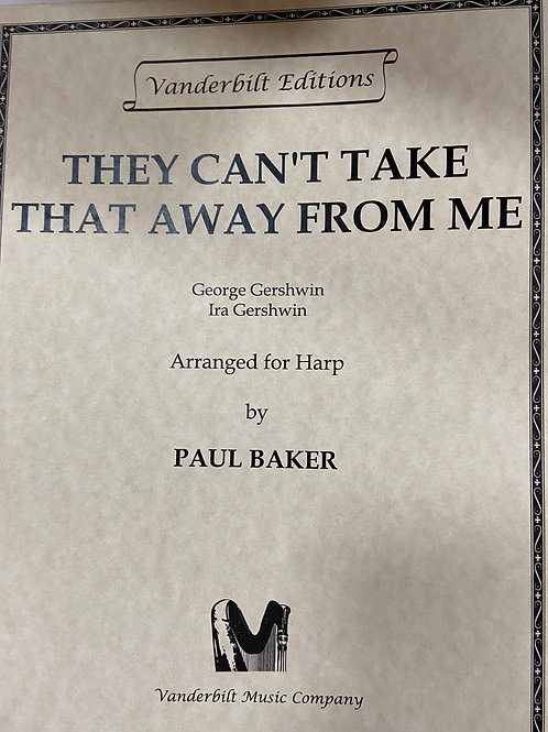 Gershwin: They can't take that away from me arr. Baker