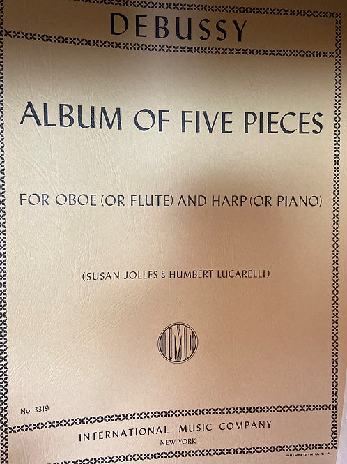 Debussy: Album of Five Pieces (fl or oboe and harp)
