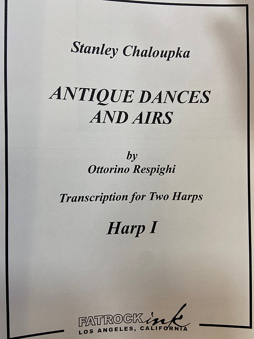 Chaloupka: Antique Dances and Airs by Respighi