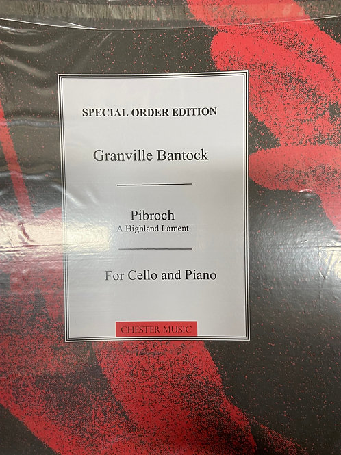 Bantock: Pibroch for cello and piano