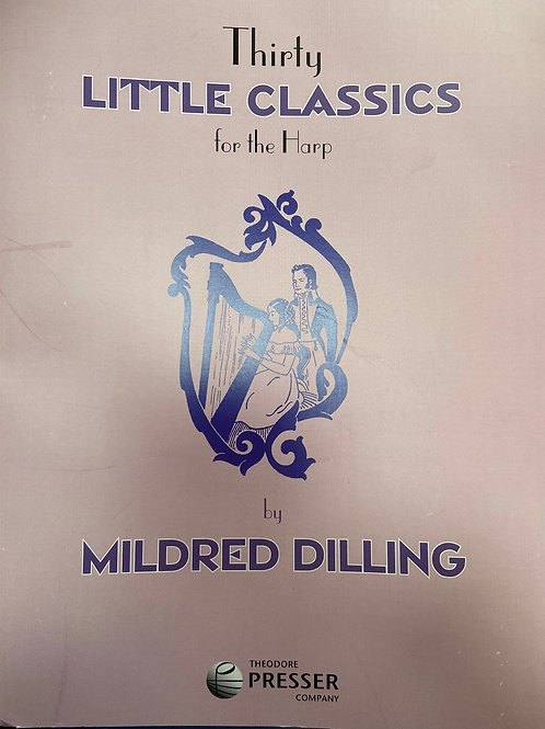 Dilling: Thirty Little Classics
