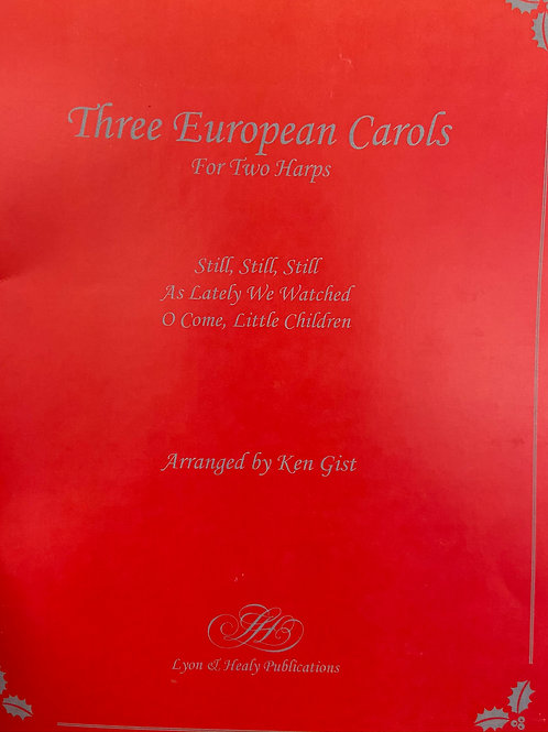 Gist: Three European Carols