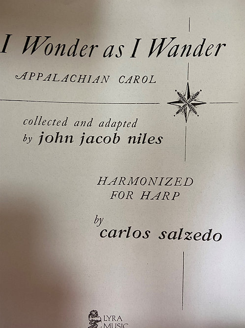 Salzedo: I Wonder as I Wander arr. Niles