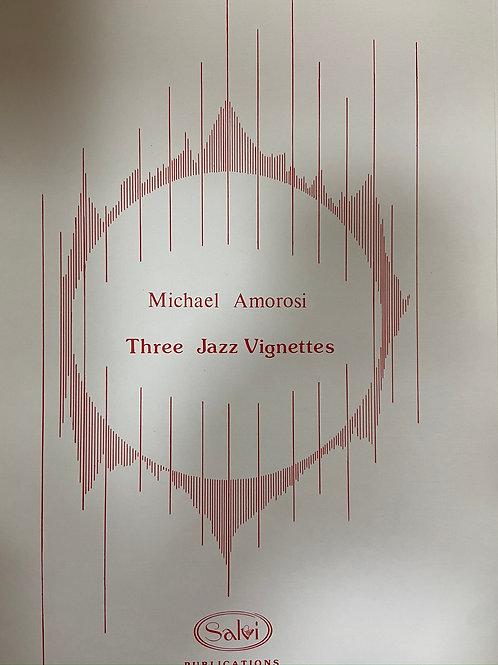 Amarosi: Three Jazz Vignettes