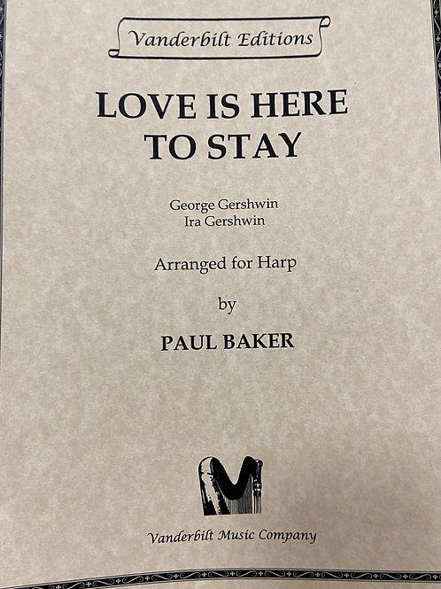 Gershwin: Love is Here to Stay arr. Baker
