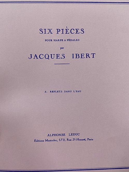 Ibert: Six Pieces Reflets Dans L'eau