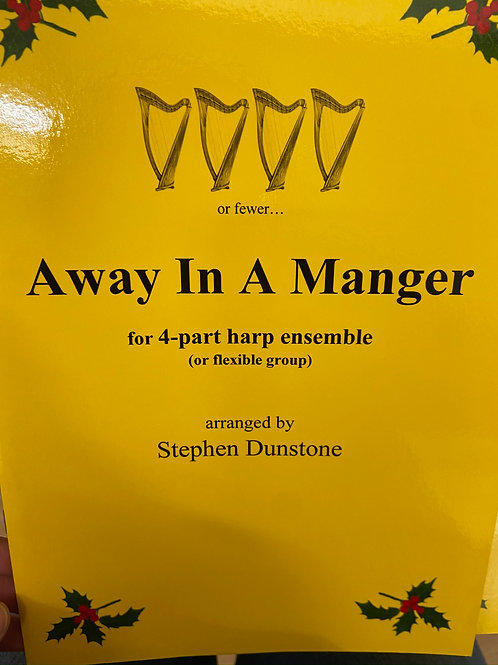 Dunstone: Away in a Manger 4 part harp ensemble