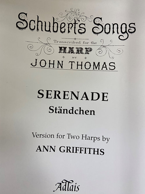 Schubert arr. Thomas: Serenade arr. Griffiths for two harps