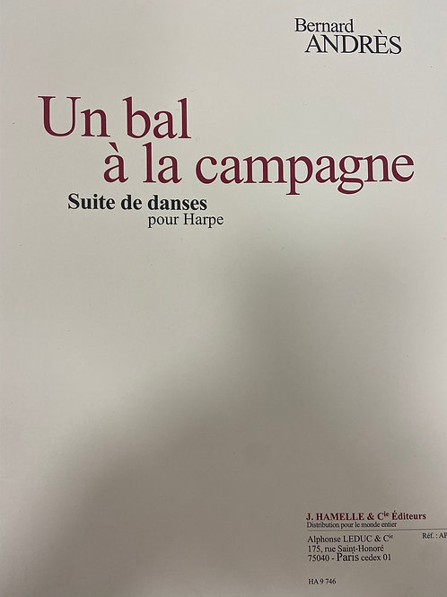 Andres: Un Bal a la Champagne - Suite of Dances