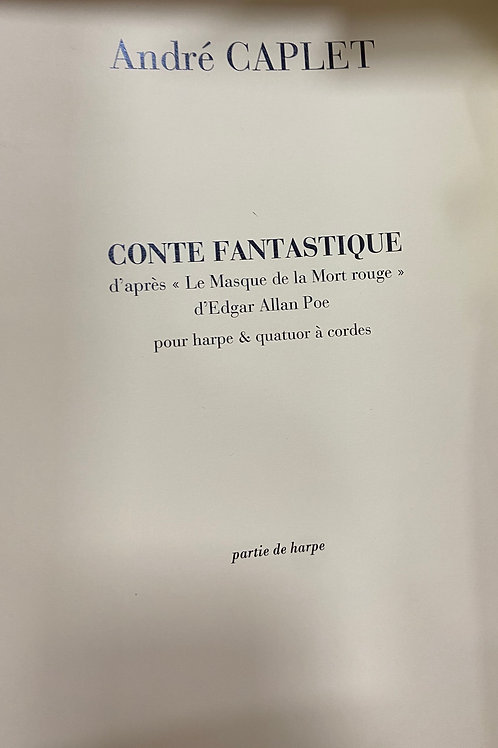 Caplet: Conte Fantastique piano reduction