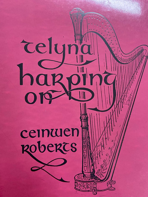 Roberts: Telyna Harping On
