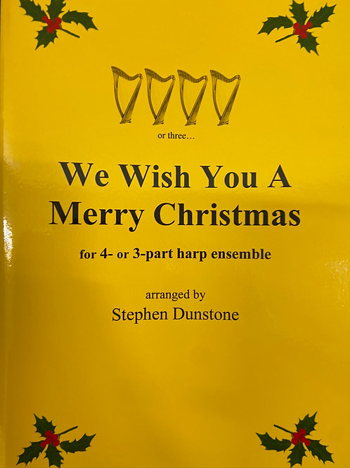 Dunstone: We Wish You A Merry Christmas for 4 part harp ensemble