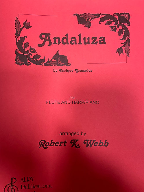 Granados: Andaluza arr. for flute and harp by Webb