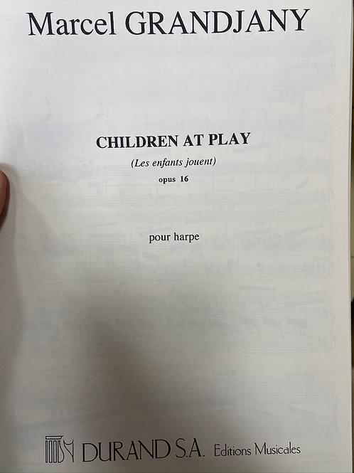 Grandjany: Children At Play Opus 16