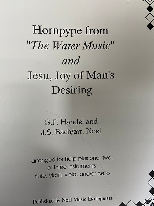Handel and Bach: Hornpype and Jesu, Joy arr. Noel for harp for 1-3 instruments