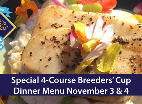 4-Course Breeders Cup 2017 Menu Nov. 3 and 4