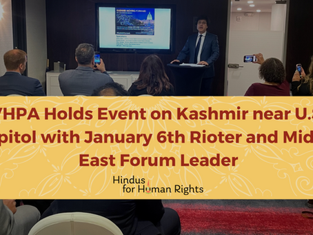 Steps Away from U.S. Capitol, VHPA Holds Event on Kashmir with  Rioter and Middle East Forum Leader