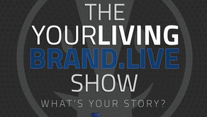 YOUR LIVING BRAND.LIVE SHOW - unique brands and their why