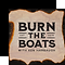 Burn the Boats.png