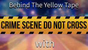 BEHIND THE YELLOW TAPE - serious crime