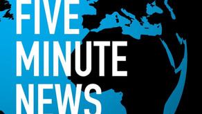 FIVE MINUTE NEWS - Independent. Unbiased. Essential.