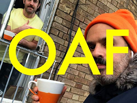 OAF - new music and films...on Fridays!