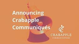 Announcing Crabapple Communiques.jpg