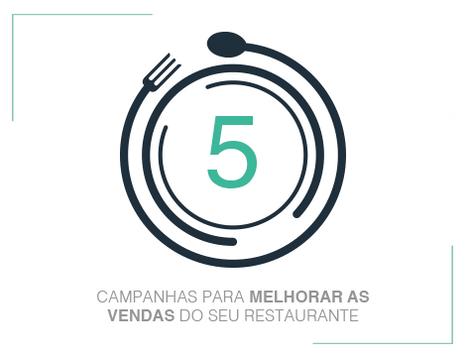 5 Campanhas para melhorar as vendas do seu restaurante