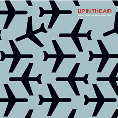 Up in the Air / Music from the Motion Picture