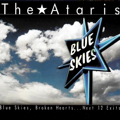 The Ataris / Blue Skies, Broken Hearts