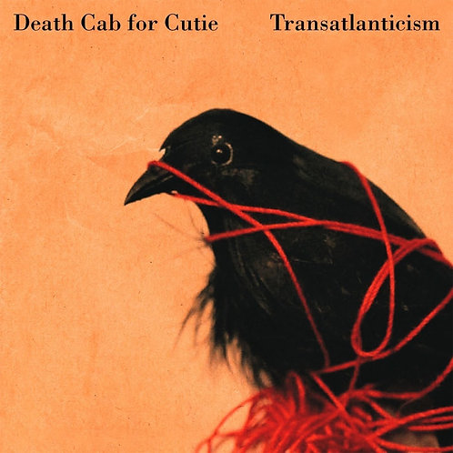 """Transatlanticism"" 10th Annviersary / Death Cab For Cutie"