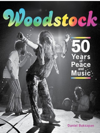 Woodstock: 50 Years of Peace and Music (Hardcover)