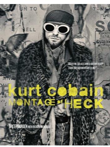 Kurt Cobain: Montage of Heck (Hardcover)