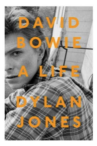 David Bowie: A Life (Hardcover)