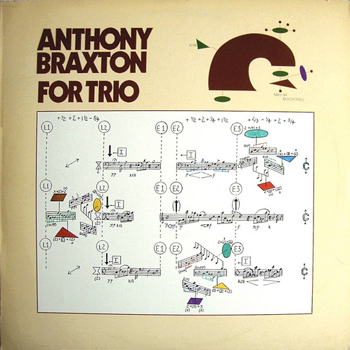 Anthony Braxton / For trio