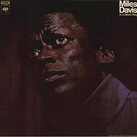 Miles Davis / In a Silent Way