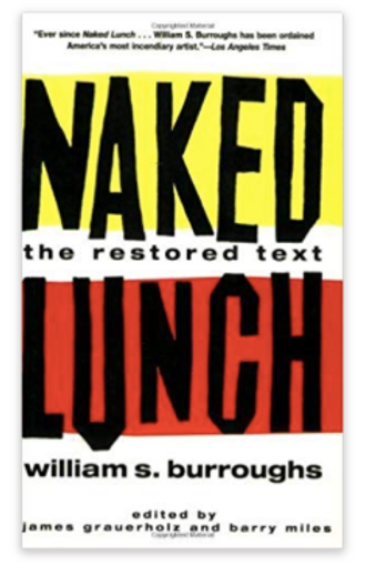By William S. Burroughs - Naked Lunch: The Restored Text