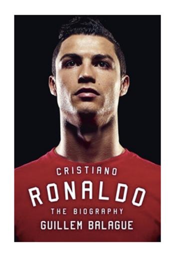 Cristiano Ronaldo: The Biography (Trade Paperback)