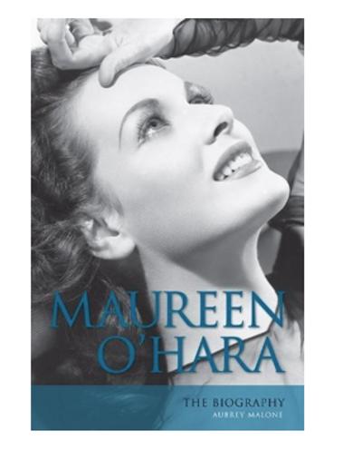 Maureen O'Hara: The Biography (Hardcover)