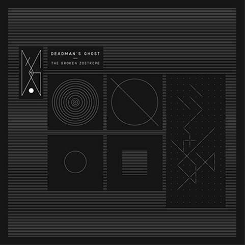 Deadman´s Ghost / The Broken Zoetrope
