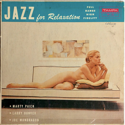 Marty Paich, Larry Bunker, Joe Mondragon – Jazz For Relaxation