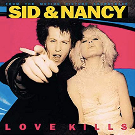 "Sid & Nancy ""Love Kills"" / From the motion picture Soundtrack"