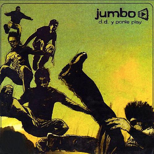 Jumbo / D.D. y ponle Play