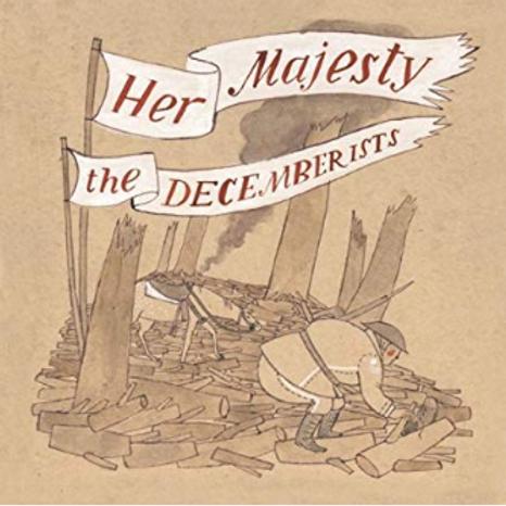 The Decemberists / Her Majesty